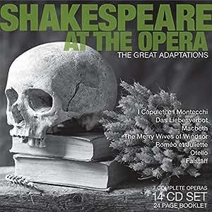 Shakespeare à l''Opéra : Les grandes adaptations
