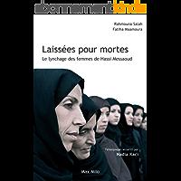 Laissées pour mortes: Le lynchage des femmes de Hassi Messaoud - Témoignage
