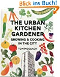 The Urban Kitchen Gardener