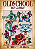 Oldschool Edel-Motive - Tattoo Vorlagen