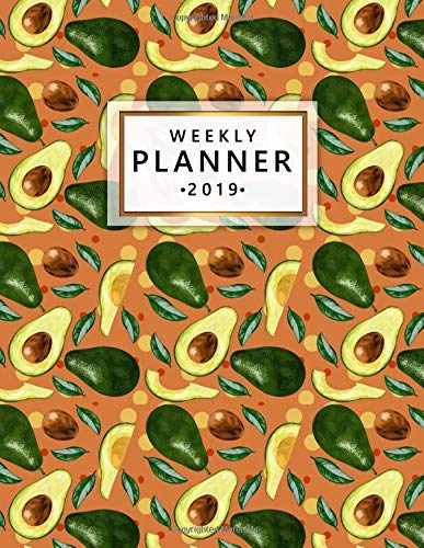 Weekly Planner 2019: Pretty Avocado Leaves Weekly and Monthly Planner Yearly Schedule Organizer Journal Agenda Notebook (January 2019 - December 2019)