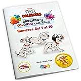 Aprendo y coloreo con Disney: 101 Dálmatas | Cuaderno para Colorear con divertidas actividades | Aprendo Números Del 1 Al 10