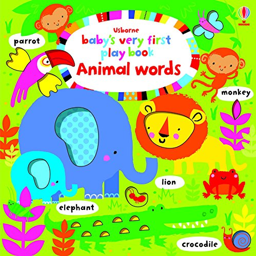 Baby'S Very First Play Book Animal Words (Baby's Very First Books)