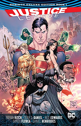 Justice League: The Rebirth Deluxe Edition - Book 1 (Justice League (2016-))