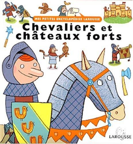 Chevaliers et châteaux forts par Charles Dutertre