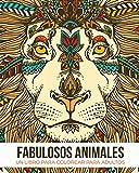 Fabulosos Animales: Un libro de colorear para adultos - Un regalo para liberar tensiones coloreando, dirigido a hombres, mujeres y adolescentes que deseen relajarse y aliviar el estrés