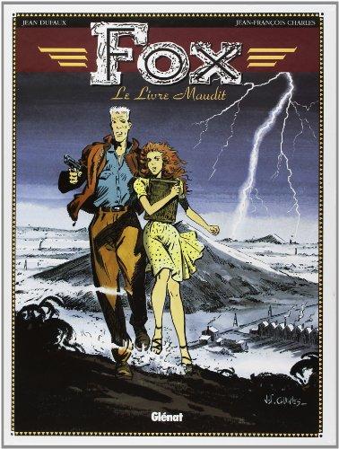 Fox, tome 1 : Le Livre maudit