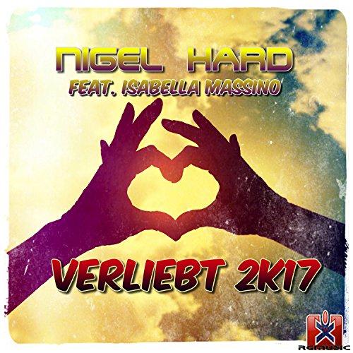 Nigel Hard feat. Isabella Massino-Verliebt 2k17