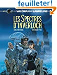 Val�rian, tome 11 : Les Spectres d'In...