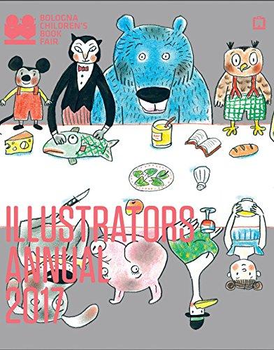 2017 Illustrators Annual: Bologna Children's Book Fair