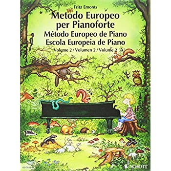 European Piano Method. Per La Scuola Secondaria Di Primo Grado: Metodo Europeo Per Pianoforte. Per La Scuola Secondaria Di Primo Grado: 2