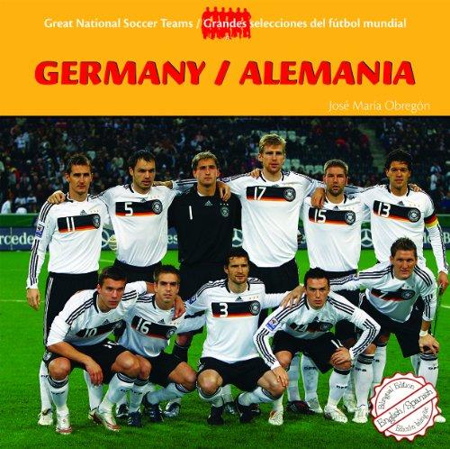Germany/Alemania (Great National Soccer Teams/Grandes Selecciones del Futbol)