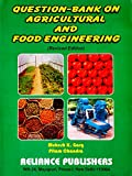 Question Bank on Agriculture&Food Engineering