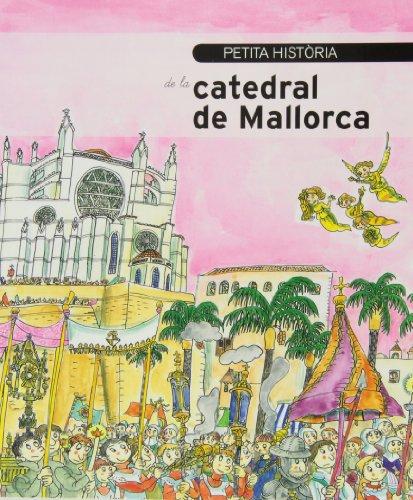 Petita història de la Catedral de Mallorca (Petites històries)