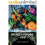 Restaurant Secret Cooking: Indian Cuisine(veg)