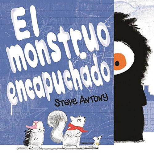 El monstruo encapuchado / Monster in the Hood (B de Blok)