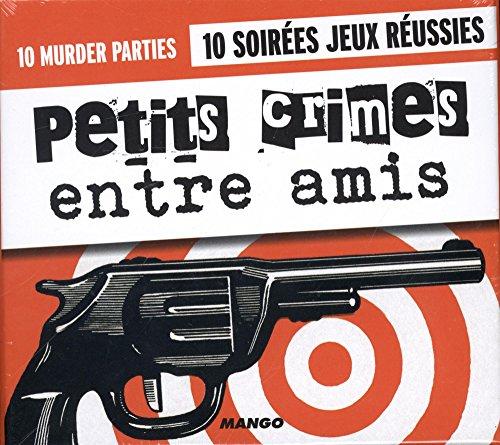 Petits crimes entre amis par Virginie Pelletier