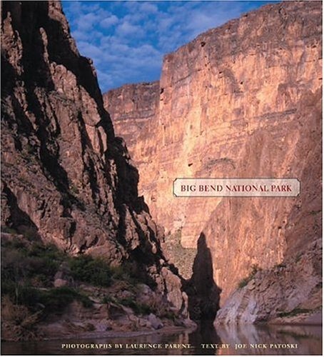 Patoski, J: Big Bend National Park (Bill and Alice Wright Photography Series)