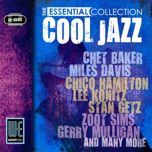 Cool Jazz - The Essential Coll...