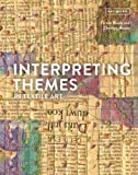 Interpreting Themes in Textile Art