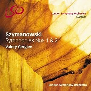 Szymanowski : Symphonies n°1 & n°2