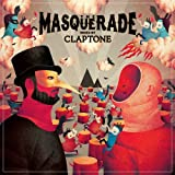 Masquerade Mixed By Claptone