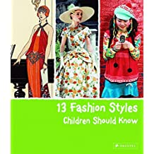 13 Fashion Styles Children Should Know