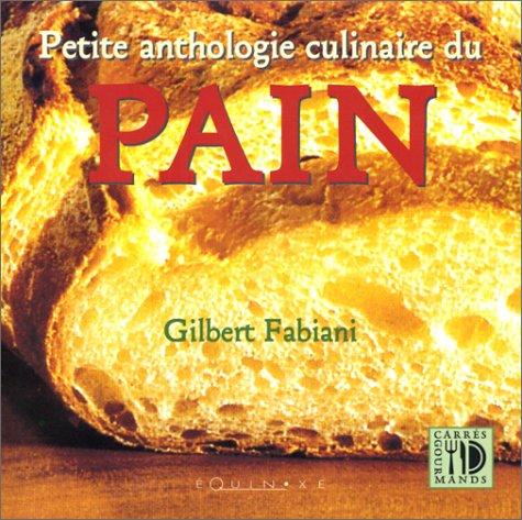 Petite anthologie culinaire du pain