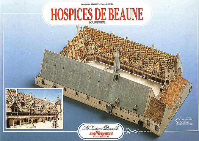 Hospices de Beaune par Anne-Marie Piaulet, Pierre Guérin, Bruno Guignard