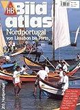 HB Bildatlas Nordportugal von Lissabon bis Porto - Rolf Osang