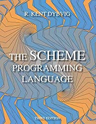 [(The Scheme Programming Language)] [By (author) R.Kent Dybvig] published on (October, 2003)