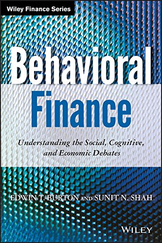 Behavioral Finance: Understanding the Social, Cognitive, and Economic Debates (Wiley Finance Editions)