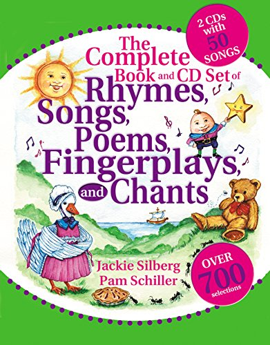 The Complete Book of Rhymes, Songs, Poems, Fingerplays and Chants