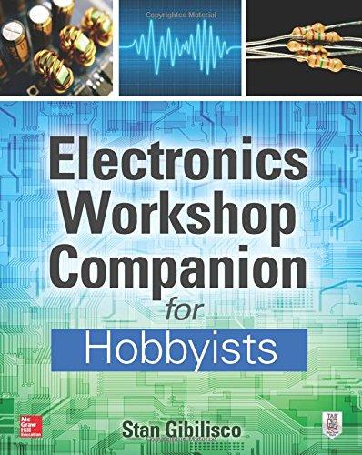 Electronics Workshop Companion for Hobbyists