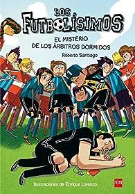 El misterio de los árbitros dormidos par Roberto Santiago