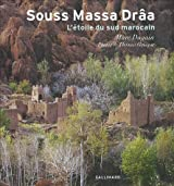 Souss Massa Drâa: L'étoile du Sud marocain