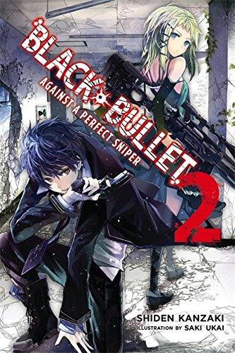 Black Bullet, Vol. 2 (Novel): Against a Perfect Sniper (Black Bullet Novel 2)