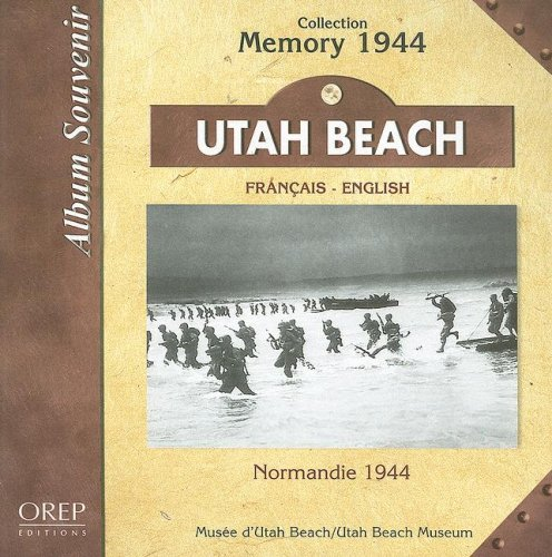 Utah Beach : Normandie 1944