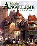 Histoire d'Angoul�me et de ses alentours
