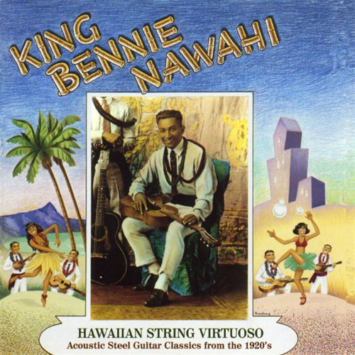 King Benny Nawahi: Hawaiian St...