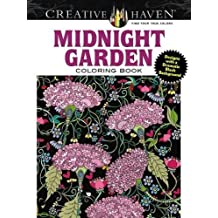 Creative Haven Midnight Garden Coloring Book: Heart & Flower Designs with a Dramatic Black Background (Creative Haven Coloring Books)
