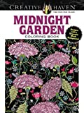 Creative Haven Midnight Garden Coloring Book: Heart & Flower Designs on a Dramatic Black Background (Creative Haven Colo