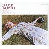 Songtexte von Chuck Prophet - Age of Miracles