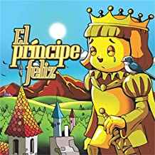 El Príncipe Felíz [The Happy Prince]