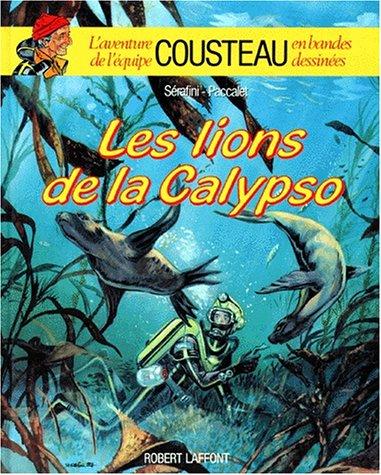Les Lions de la Calypso par Yves Paccalet