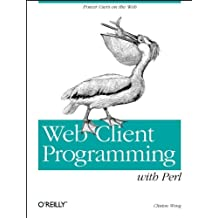 Web Client Programming With PERL (A Nutshell handbook)