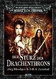 Wolfgang Hohlbeins Schattenchronik 11: Der Sturz des Drachenthrons