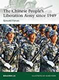 The Chinese People's Liberation Army since 1949: Ground Forces (Elite) by Benjamin Lai(2012-11-20)