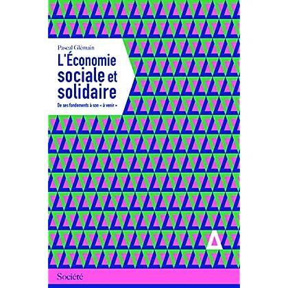 L'économie sociale et solidaire : Des fondements à son 'à venir'