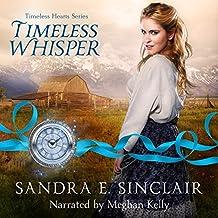 Timeless Whisper: Timeless Hearts, Book 1